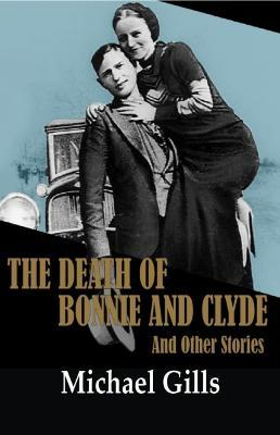 The Death of Bonnie and Clyde and Other Stories Cover Image