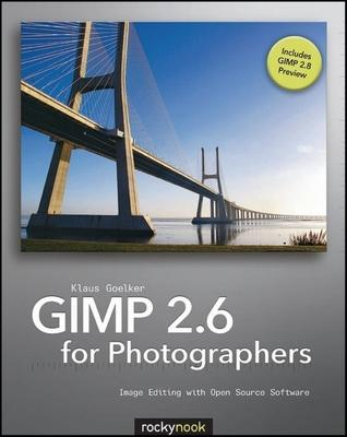 Online Free] GIMP 2 6 for Photographers : Image Editing with Open