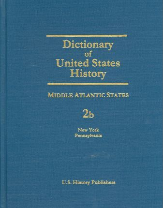 Dictionary of Middle Atlantic States History