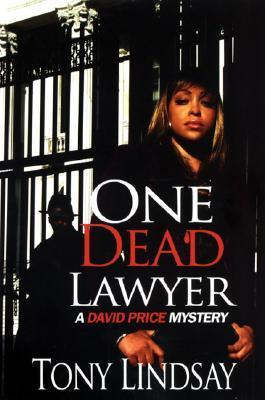 One Dead Lawyer (David Price Mysteries)
