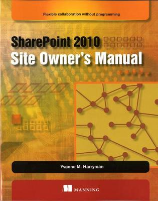 Trial new releases sharepoint 2010 site owner s manual: flexible.
