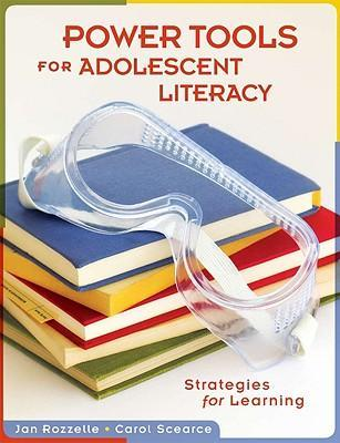 Power Tools for Adolescent Literacy  Strategies for Learning