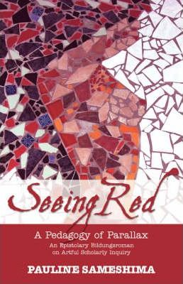 Seeing Red--A Pedagogy of Parallax