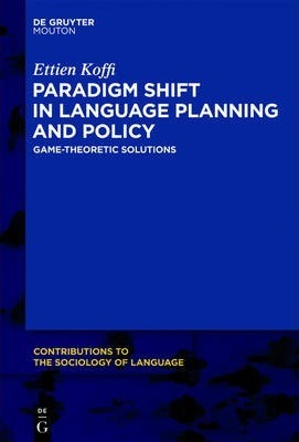 Paradigm Shift in Language Planning and Policy