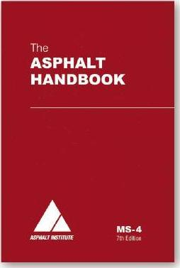the asphalt handbook asphalt institute 9781934154274 rh bookdepository com Asphalt Institute 2016 Asphalt Handbook