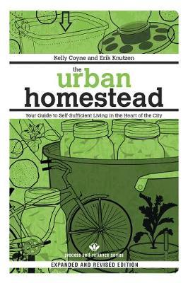 The Urban Homestead  Self-Sufficient Living in the City