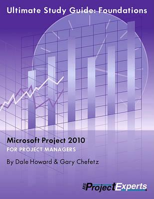 ultimate study guide to microsoft project 2010 dale a howard rh bookdepository com ultimate study guide foundations microsoft project microsoft project study guide pdf