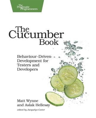 for behaviour-driven testors the cucumber and development developers book