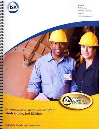 Certified Automation Professional Study Guide, 2Nd Edition