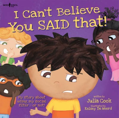 I Can't Believe You Said That! Inc  Audio CD : Julia Cook
