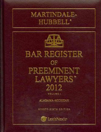 Martindale-Hubbell Bar Register of Preeminent Lawyers 2012
