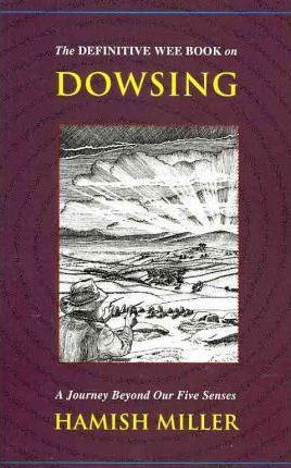 The Definitive Wee Book on Dowsing
