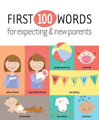 First 100 Words for Expecting & New Parents