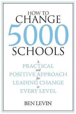 How to Change 5000 Schools