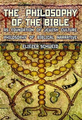 The Philosophy of the Bible as Foundation of Jewish Culture