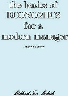 The Basics of Economics for a Modern Manager Second Edition