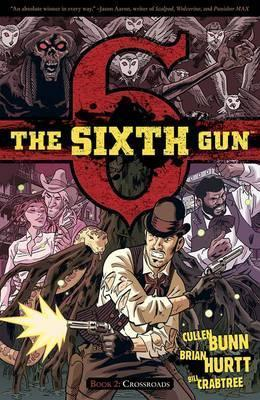 The Sixth Gun Volume 2