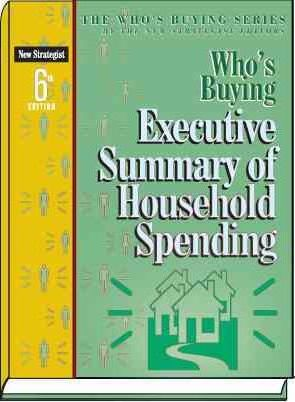 Who's Buying Executive Summary of Household Spending