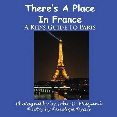 There's A Place In France, A Kid's Guide To Paris