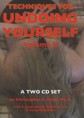 Techniques for Undoing Yourself CD  Volume II