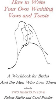 Writing Wedding Vows.How To Write Your Own Wedding Vows And Toasts Robert Kiefer