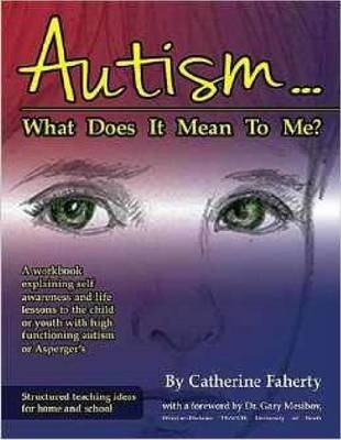 Autism...What Does It Mean To Me?