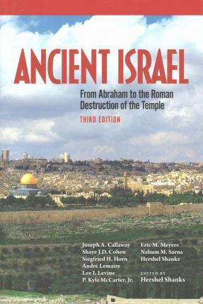 Ancient Israel  From Abraham to the Roman Destruction of the Temple