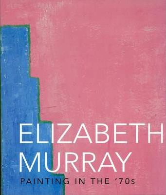 Elizabeth Murray - Painting in the 70's