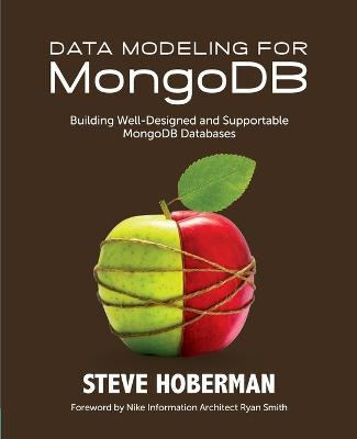 Thebridgelondon-ils.co.uk Data Modeling for MongoDB : Building Well-Designed & Supportable MongoDB Databases Image
