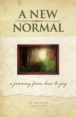 A New Normal  A Journey from Loss to Joy