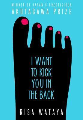 I Want to Kick You in the Back