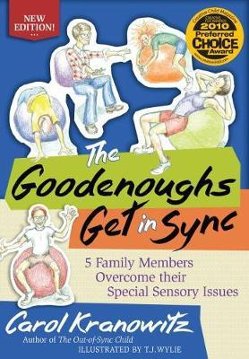 The Goodenoughs Get in Sync : 5 Family Members Overcome their Special Sensory Issues