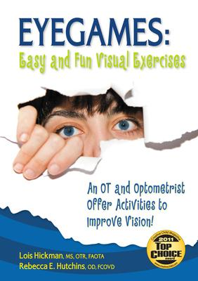 Eyegames Easy and Fun Visual Exercises  An OT and Optometrist Offer Activities to Improve Vision!