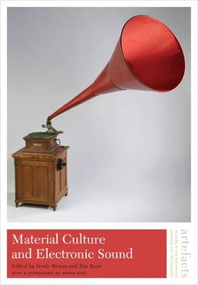 Material Culture and Electronic Sound