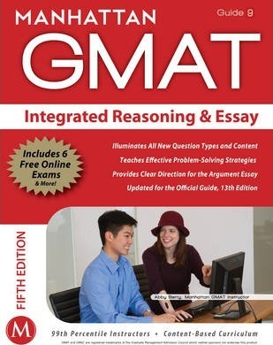 Integrated Reasoning and Essay GMAT Strategy Guide