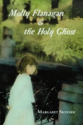 Molly Flanagan & the Holy Ghost Cover Image