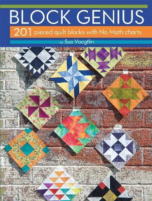 Block Genius: Over 200 Pieced Quilt Blocks with No Match Charts