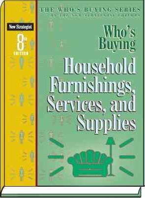 Who's Buying Household Furnishings, Services, and Supplies