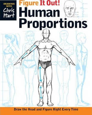 Figure It Out! Human Proportions : Draw the Head and Figure Right Every Time