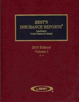 Best's Insurance Reports 2010