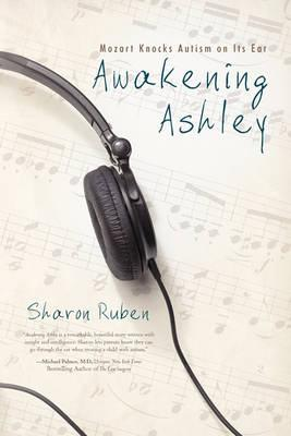 Awakening Ashley: Mozart Knocks Autism on Its Ear