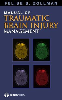 Manual of Traumatic Brain Injury Management