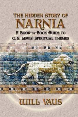 The Hidden Story of Narnia