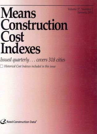 Means Construction Cost Indexes 2011