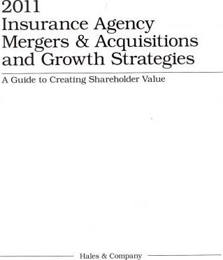 Insurance Agency Mergers & Acquisitions and Growth Strategies 2011
