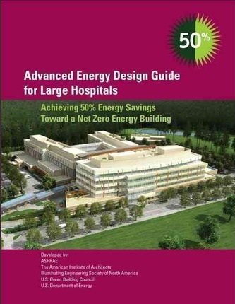 Advanced Energy Design Guide for Large Hospitals