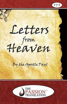 Letters from Heaven by the Apostle Paul-OE