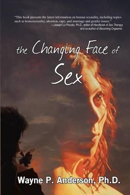 The Changing Face of Sex