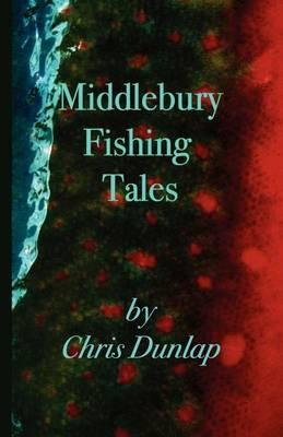 Middlebury Fishing Tales Cover Image