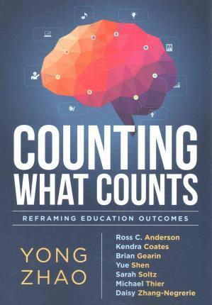 Counting What Counts : Reframing Education Outcomes